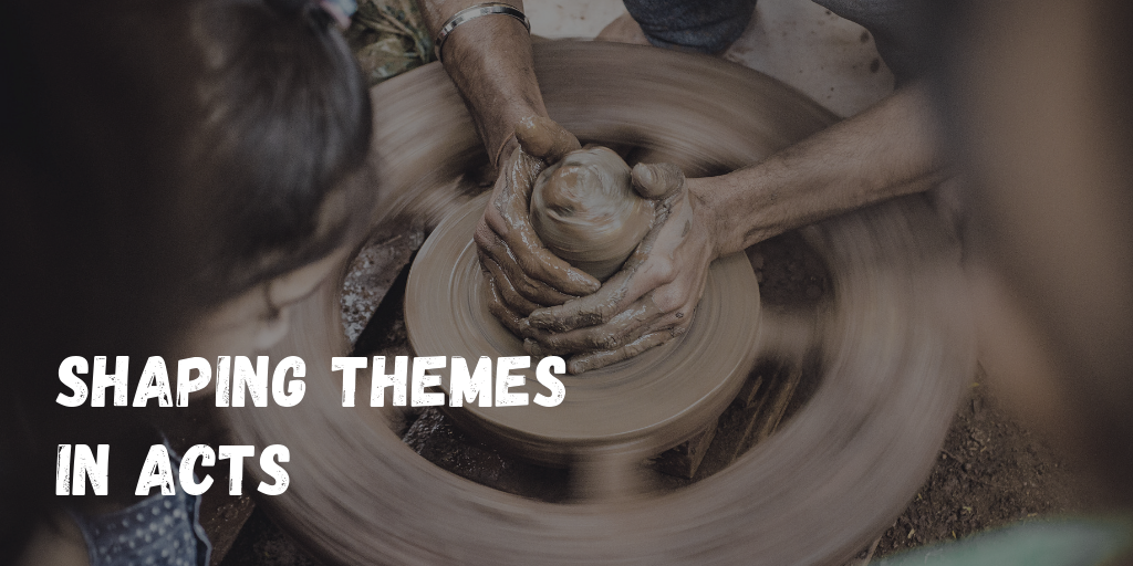 shaping themes in acts